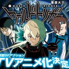 Было потверждено, что Toei Animation работает над аниме-адаптацией World Trigger